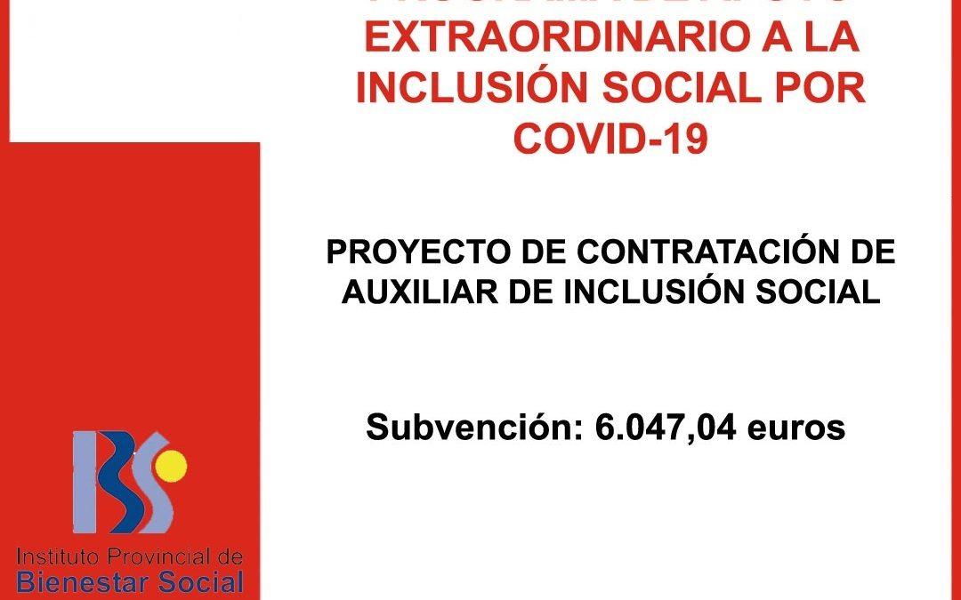 PROGRAMA DE APOYO EXTRAORDINARIO A LA INCLUSIÓN SOCIAL POR COVID 19. PROYECTO DE CONTRATACIÓN DE AUXILIAR DE INCLUSIÓN SOCIAL