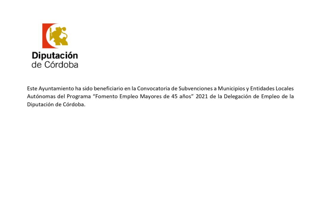 """PROGRAMA """" FOMENTO EMPLEO MAYORES DE 45 AÑOS"""" 2021"""